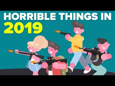 Why 2019 Will Be a Horrible Year