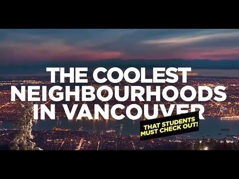 Coolest Vancouver Neighbourhoods Students Must Visit