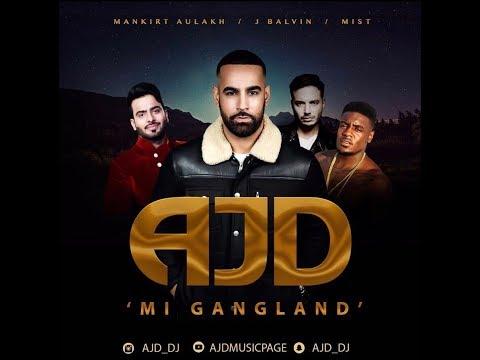 AJD || MI GANGLAND (REMIX - OFFICIAL VIDEO)