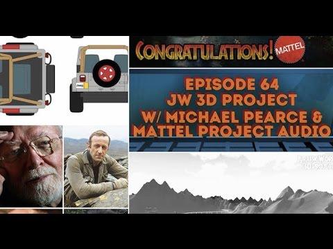Jurassic World 3D Project w/ Michael Pearce, News & Mattel Project Audio! - Episode 64