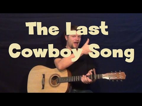 The Last Cowboy Song (Ed Bruce) Easy Guitar Lesson Strum Chords How to Play Tutorial