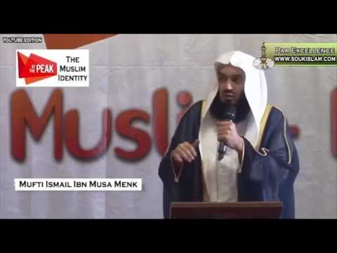 The Muslim Identity - Dress and Obligations - Mufti Ismail M