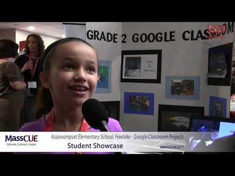 Assawompset Elementary School, Freelake - Google Classroom - MassCUE 2017 Student Showcase