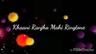 Khaani Drama New Ringtone | Ranjha Maahi Tone |