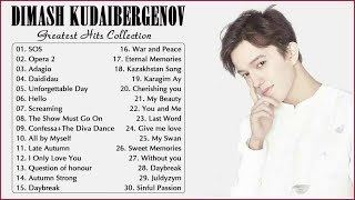 Best Of Dimash - Dimash Full Album Playlist  - димаш новые песни 2019