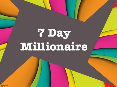 7 Day Millionaire Does 7 Day Millionaire Work
