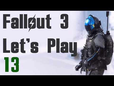 Fallout 3 Let's Play - Part 13: Take it Back! You had ONE JOB!!! (Commentary, Guide, Walkthrough)