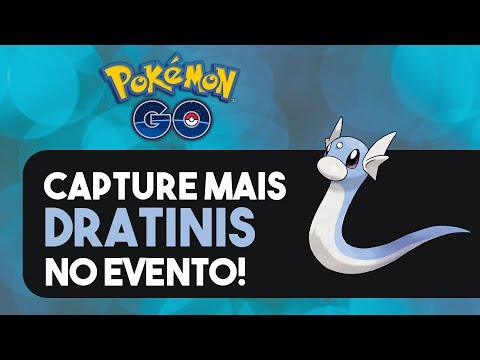 CAPTURA GARANTIDA DE DRATINI: OTIMIZANDO O DIA DA COMUNIDADE! | Pokémon GO