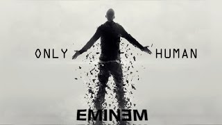 Download Eminem - Only Human ft. 50 Cent (NEW HD 2017) MP3 song and Music Video