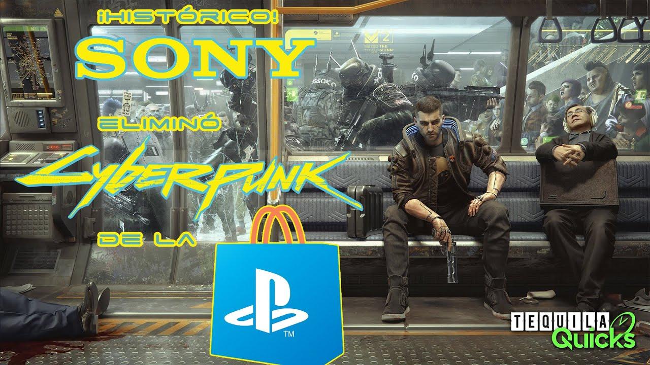 ¡Histórico! Sony ELIMINÓ CYBERPUNK 2077 de la tienda de PlayStation - Tequila Quicks