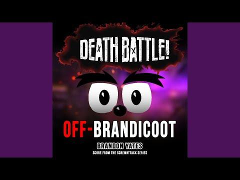 Death Battle: Off-Brandicoot (Score from the ScrewAttack Series)