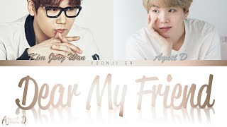 Download song Agust D (슈가) - Dear My Friend (어땠을까) Lyrics [Color Coded Han/Rom/Eng]