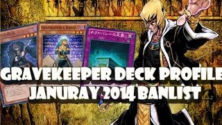 *YuGiOh* Gravekeeper's Deck Profile January 2014 Banlist (POST LEGACY OF THE VALIANT)