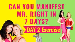 ATTRACT MR. RIGHT IN 7 DAYS - Day 2 Exercise: Guided meditation