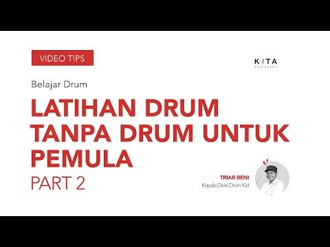 Belajar Drum : Cara Latihan Sederhana - Triar Beni PART 2