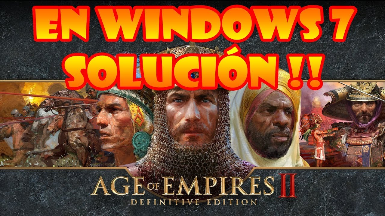 Age Of Empires II Definitive Edition en Windows 7 Solución