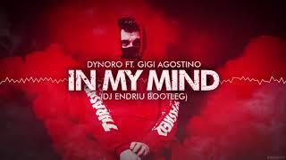 Gambar cover Dynoro feat. Gigi D`Agostino - In My Mind (DJ ENDRIU BOOTLEG) FREE DOWNLOAD !!!