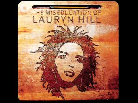 Lauryn Hill Lost ones.
