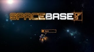 "Spacebase DF-9 Alpha Game-play ""Test Drive"" (Space Station Sim)"
