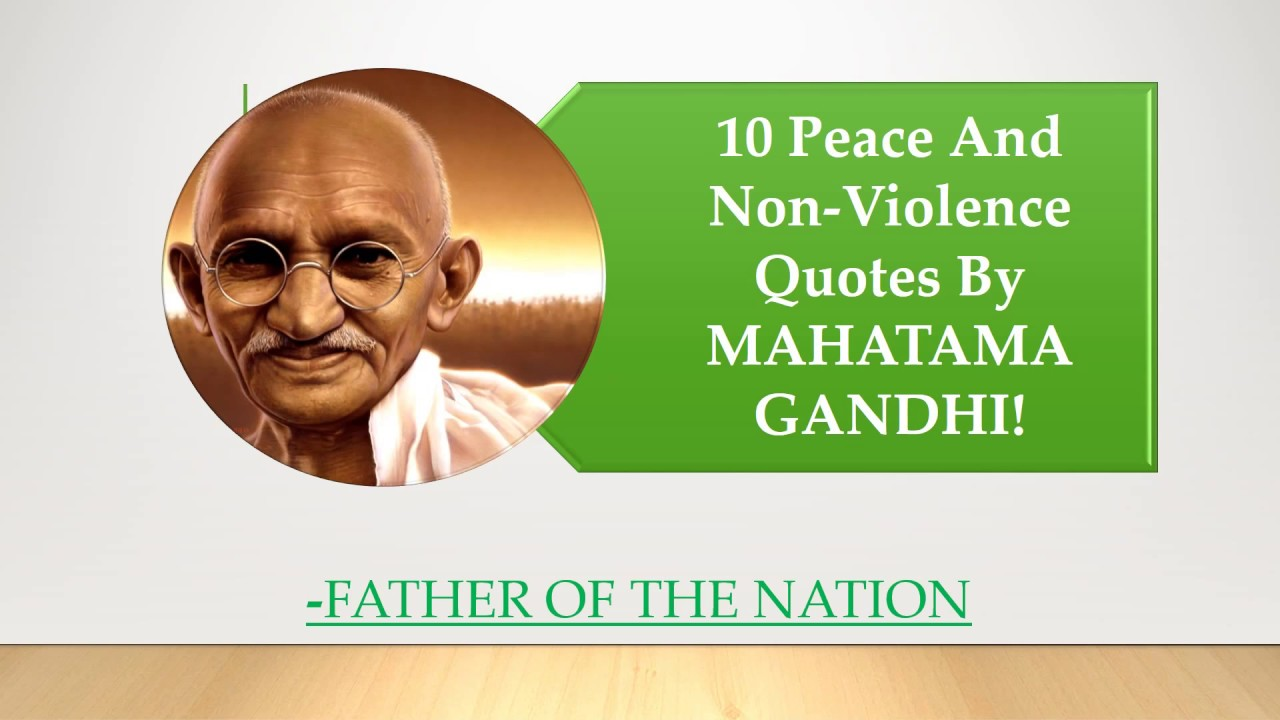world peace and nonviolence in hindi World peace is definitely possible, but in order to achieve it, we must first find peace in our own backyard all the shootings, kidnappings, and robberies must come to an end if they don't, we will never find true peace.