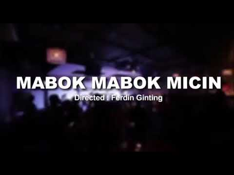 Mabok Micin Ft Ferdin Ginting
