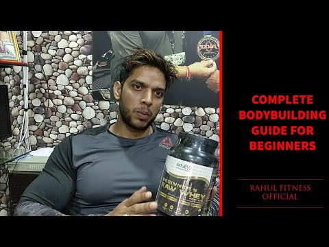 COMPLETE BODYBUILDING GUIDE FOR BEGINNERS   RAHUL FITNESS OFFICIAL