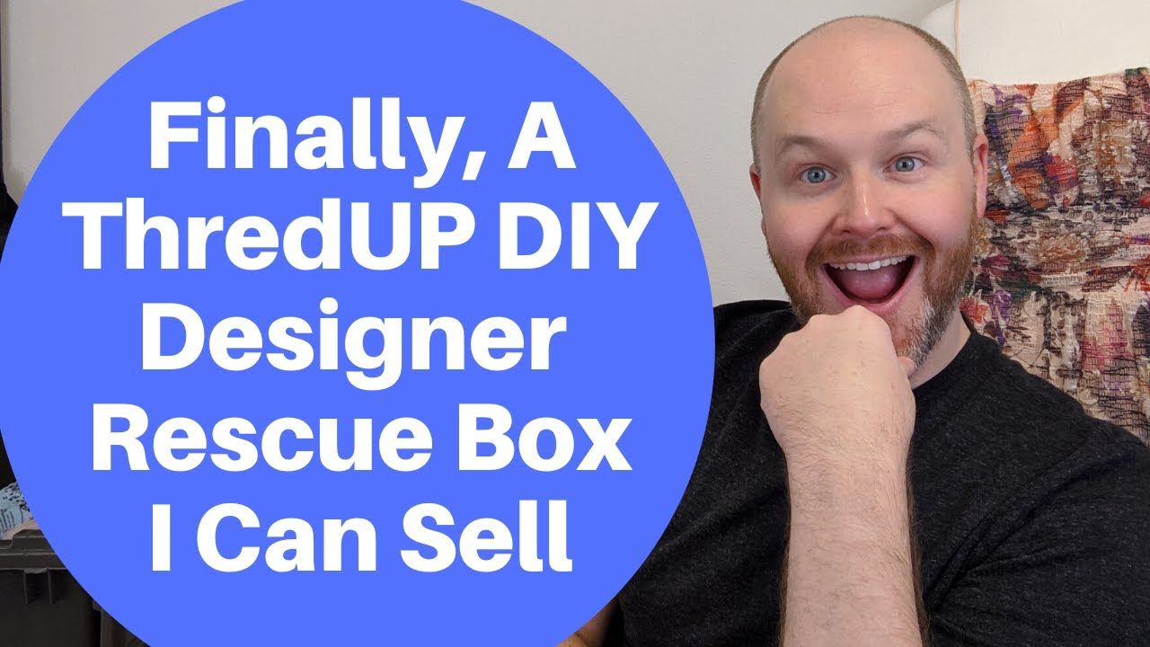 Finally A Thredup Diy Designer Rescue Box I Can Sell On Ebay Poshmark Mystery Box 2020 Youtube