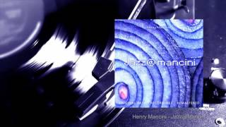 Henry Mancini - Jazz@Mancini (Full Album)