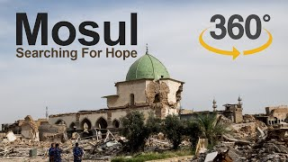 Mosul - Searching For Hope - VR