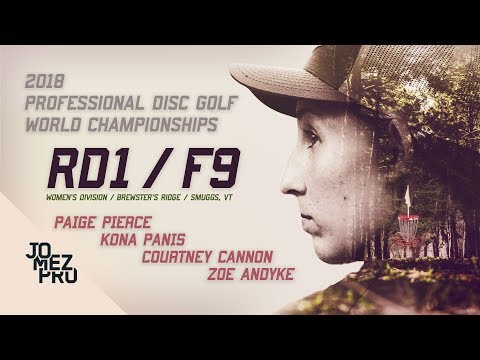 2018 Pro Worlds | R1, F9, FPO | Pierce, Panis, Andyke, Cannon