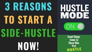 3 Reasons You NEED A Side Hustle | How A Side Hustle Can Change Your Life