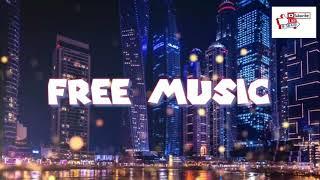 No copyright music free on YouTube 【Free Music】