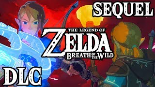 Breath of the Wild 2 from DLC to 2020 Sequel?!