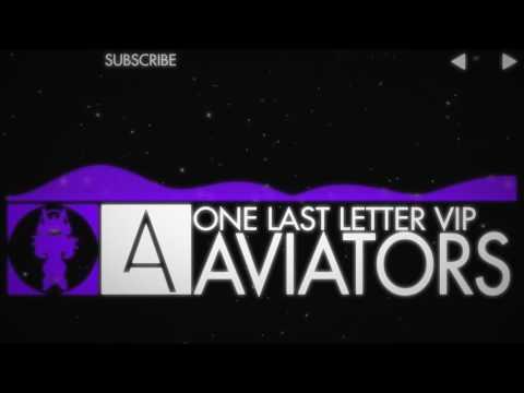 Aviators - One Last Letter VIP