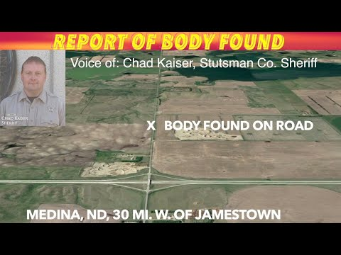 SHERIFF INTERVIEW UPDATE: Body Found On Road By Medina, ND