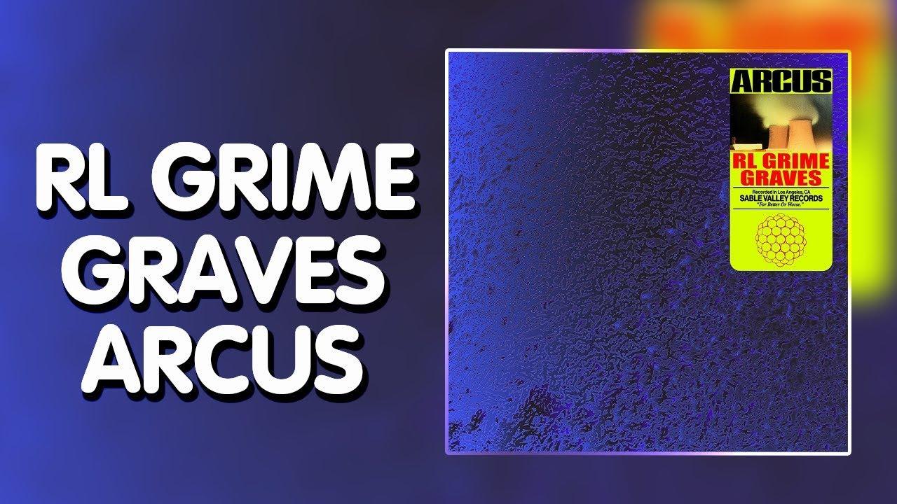 "RL Grime and graves' ""Arcus"" ile ilgili görsel sonucu"