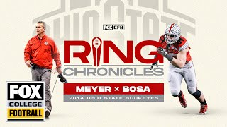 Urban Meyer and Joey Bosa reminisce on Ohio State's 2014 Championship | Ring Chronicles | CFB ON FOX