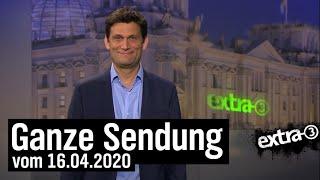 Extra 3 vom 16.04.2020 mit Christian Ehring im Ersten