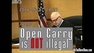 "Judge: ""Open Carry NOT Illegal"" 