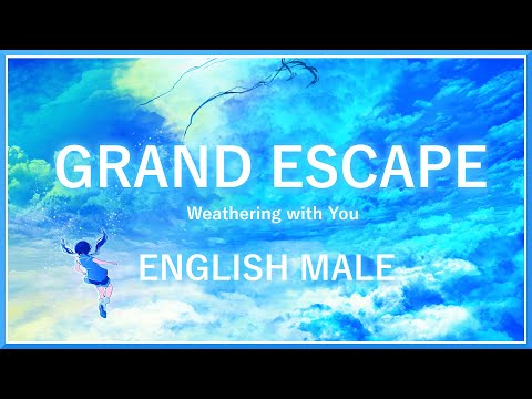 """Weathing with You OST - """"Grand Escape"""" (ft. Eran) 
