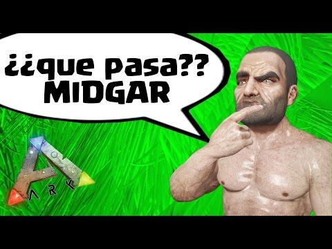 ¿QUE PASÓ CON MIDGAR?  - ARK - REINOS ENFRENTADOS - NexxuzWorld