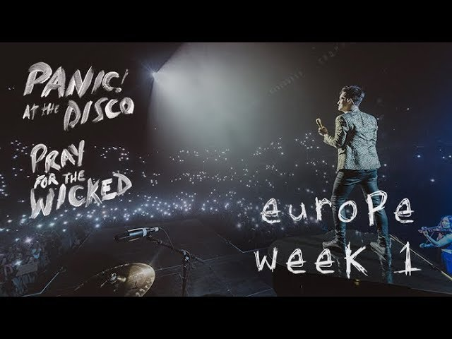 Panic! At The Disco — Pray For The Wicked Tour (Europe Week 1 Recap)