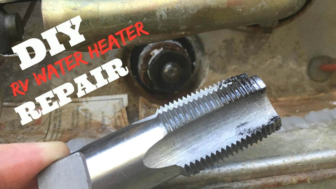 How We Repaired The Threads In Our Rv Water Heater Youtube