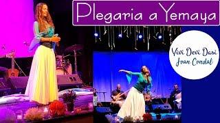 Danza Sagrada · Plegaria a Yemaya · Vivi Devi Dasi y Joan Condal
