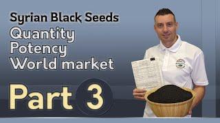 Syrian Black Seeds: Quantity, Potency, World Market