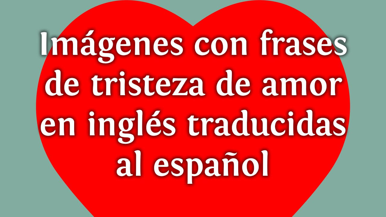 Frases de amor cortas en ingles the for En ingles frases