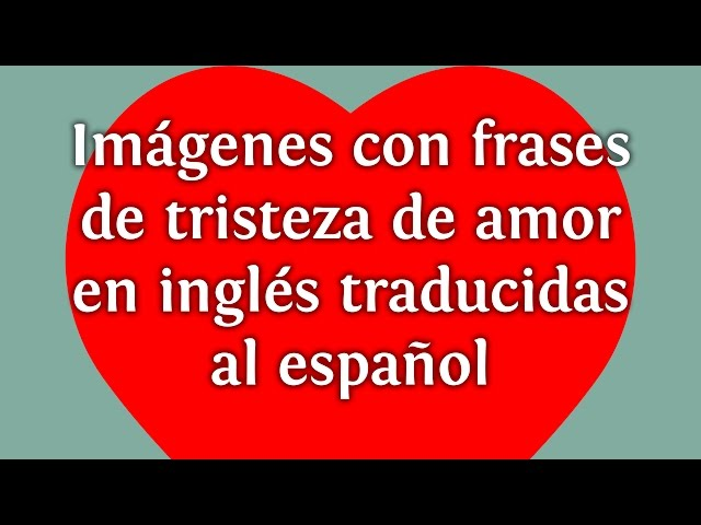 50 Frases Tristes En Ingles Para Instagram Whatsapp Y Facebook