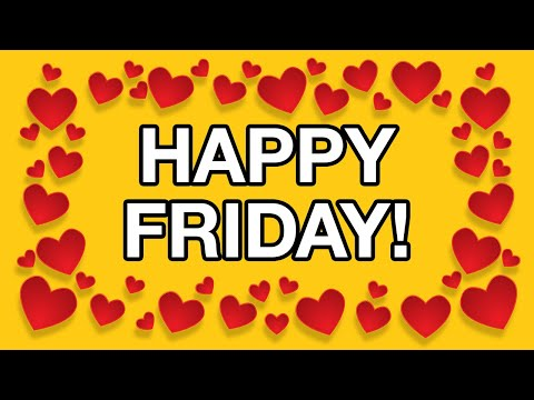 HAPPY FRIDAY! Free Greeting Cards - Funny Flash Animation ...