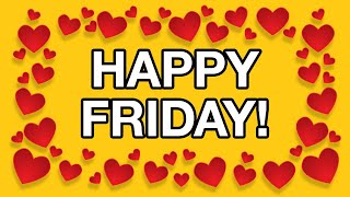 HAPPY FRIDAY! Free Greeting Cards - Funny Flash Animation