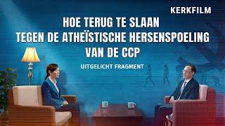 Hoe christenen terugslaan tegen de atheïstische hersenspoeling van de CCP